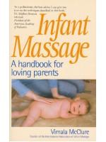 Infant Massage- A Handbook for Loving Parents